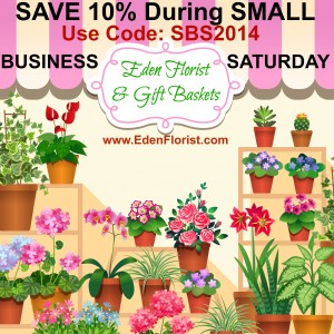 """Eden Florist is Celebrating Small Business Saturday with Flowers"""